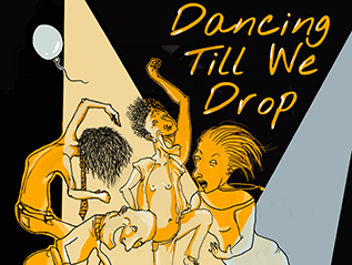 Dancing Until We Drop